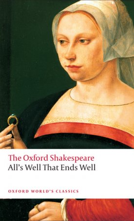 All`s Well That Ends Well - The Oxford Shakespeare