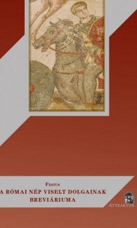 A római nép viselt dolgainak breviáriuma