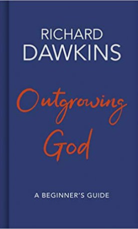 Outgrowing God: A Beginner`s Guide