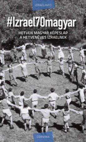 #Izrael70magyar