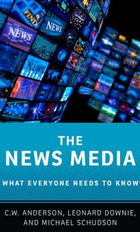 The News Media - What Everyone Needs to Know