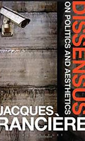 Dissensus - On Politics and Aesthetics