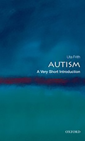 Autism - A Very Short Introduction