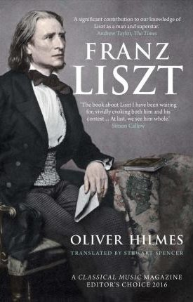 Franz Liszt - Musician, Celebrity, Superstar