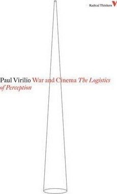 War and Cinema - The Logistics of Perception
