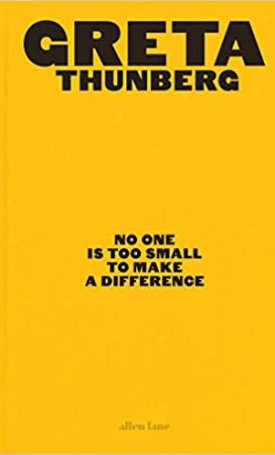 No One Is Too Small to Make a Difference - Illustrated Edition