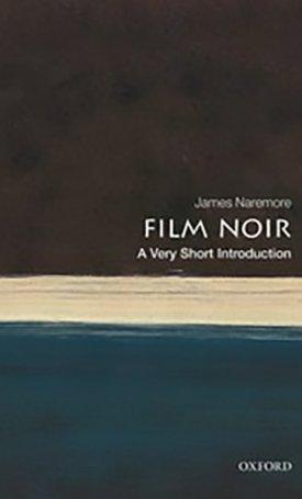 Film Noir - A Very Short Introduction
