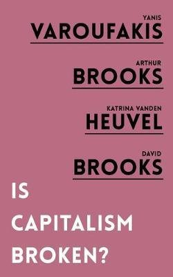 Is Capitalism Broken?