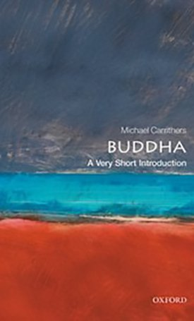 The Buddha - A Very Short Introduction