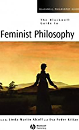 Blackwell Guide to Feminist Philosophy, The