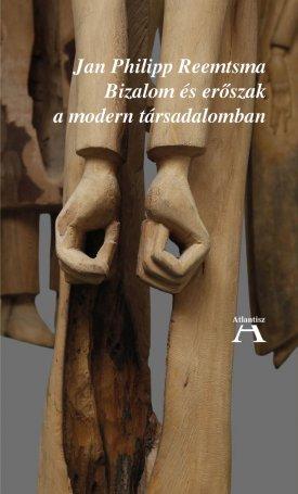 Bizalom és erőszak a modern társadalomban