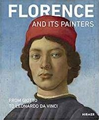 Florence and its painters - From Giotto to Leonardo da Vinci