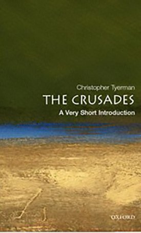 Crusades, The - Very Short Introduction