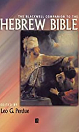 Blackwell Companion to the Hebrew Bible, The