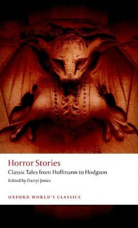 Horror Stories - Classic Tales from Hoffmann to Hodgson