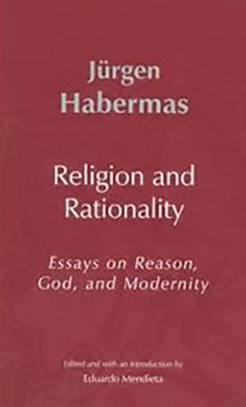 Religion and Rationality - Essays on Reason, God and Modernity