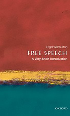 Free Speech - A Very Short Introduction