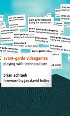 Avant-garde - Videogames Playing with Technoculture