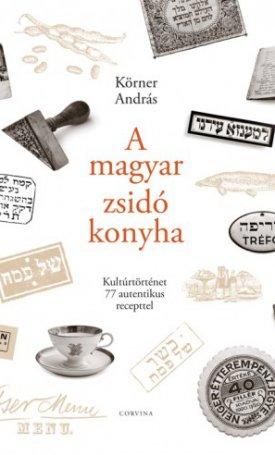 magyar zsidó konyha, A