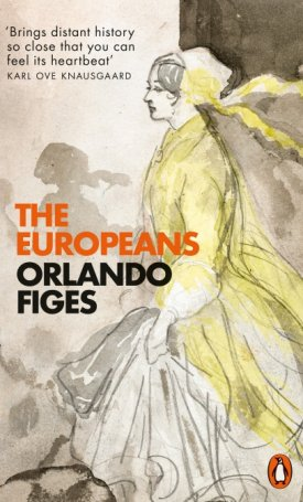 The Europeans - Three Lives and the Making of a Cosmopolitan Culture