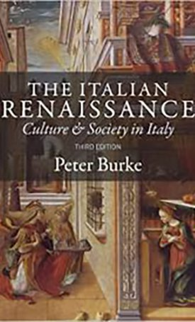 Italian Renaissance: Culture and Society in Italy, The
