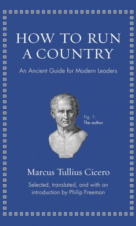 How to Run a Country - An Ancient Guide for Modern Leaders