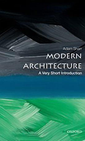 Modern Architecture - A Very Short Introduction