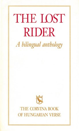 The Lost Rider - Az eltévedt lovas. A bilingual anthology