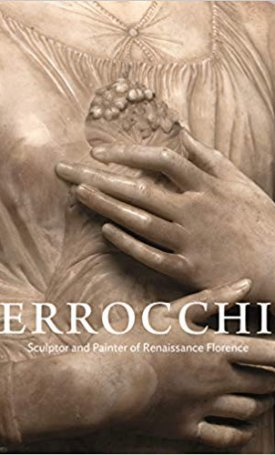 Verrocchio - Sculptor and Painter of Renaissance Florence