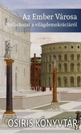 Az Ember Városa - Nyilatkozat a világdemokráciáról