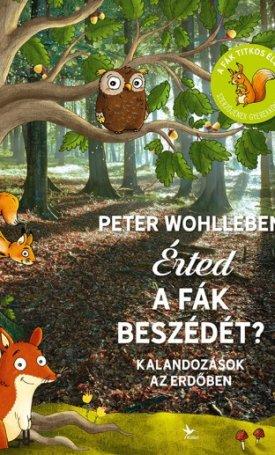 Érted a fák beszédét?  Kalandozások az erdőben