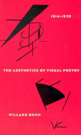 The Aesthetics of Visual Poetry - 1914-1928