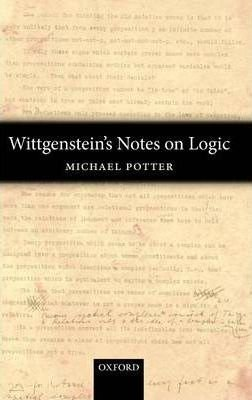 Wittgenstein`s Notes on Logic