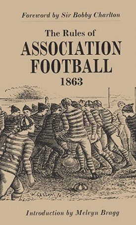 The Rules of Association Football - 1863