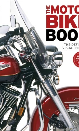The Motorbike Book : The Definitive Visual History