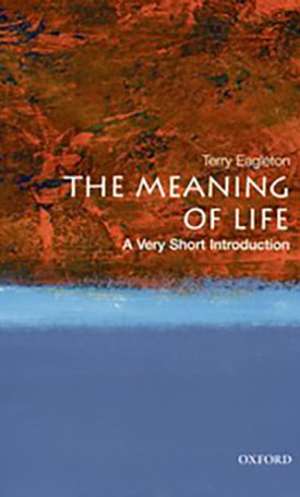 The Meaning of Life - A Very Short Introduction