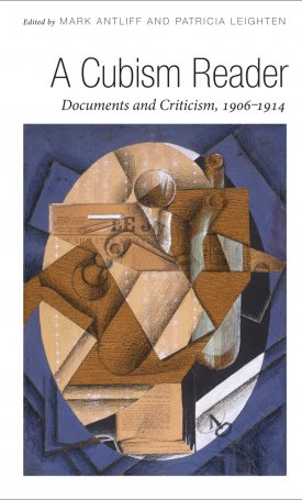 A Cubism Reader - Documents and Criticism, 1906-1914