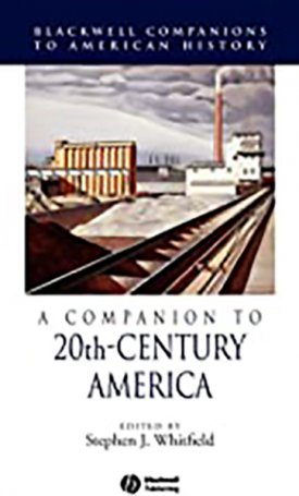 Companion to 20th-Century America, A