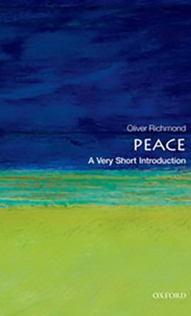 Peace - A Very Short Introduction
