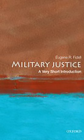 Military Justice - A Very Short Introduction