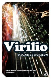 Negative Horizon - An Essay in Dromoscopy