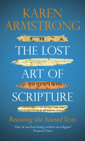 The Lost Art of Scripture - Rescuing the Sacred Texts