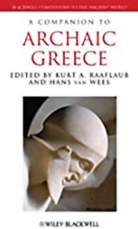 Companion to Archaic Greece, A
