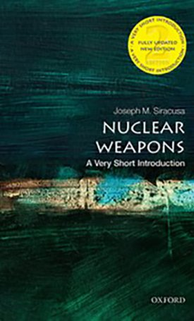 Nuclear Weapons - A Very Short Introduction