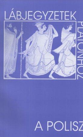 A Polisz - Lábjegyzetek Platónhoz 17.