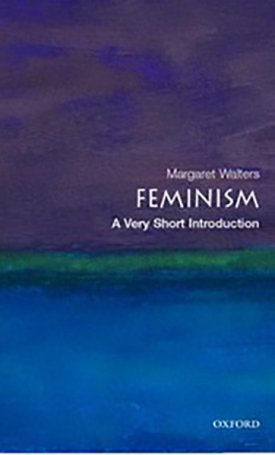 Feminism - A Very Short Introduction