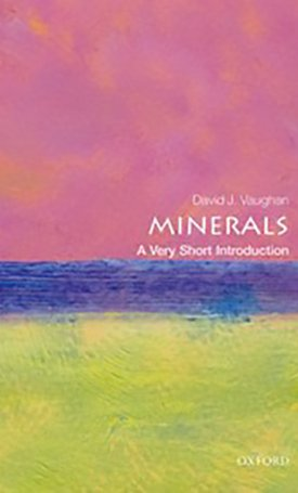 Minerals - A Very Short Introduction