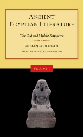 Ancient Egyptian Literature - Volume I (The Old and Middle Kingdoms)