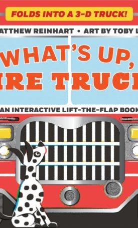What's Up, Fire Truck? - A Pop Magic Book