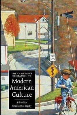 The Cambridge Companion to Modern American Culture